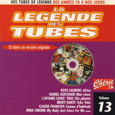 La légende des Tubes, Volume 13 by Various Artists