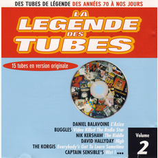 La légende des Tubes, Volume 2 mp3 Compilation by Various Artists