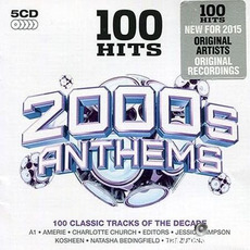100 Hits: 2000s Anthems by Various Artists