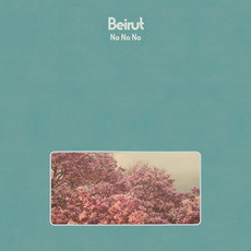 No No No mp3 Album by Beirut