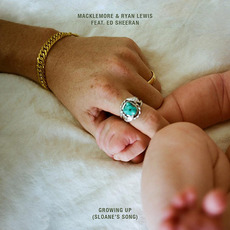 Growing Up (Sloane's Song) mp3 Single by Macklemore & Ryan Lewis