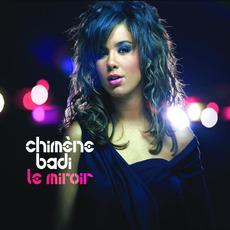 Le Miroir mp3 Album by Chimène Badi