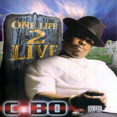 One Life 2 Live by C-Bo