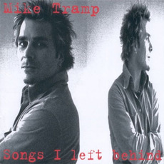 Songs I Left Behind mp3 Album by Mike Tramp