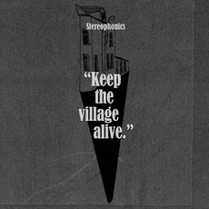 Keep The Village Alive (Deluxe Edition) mp3 Album by Stereophonics