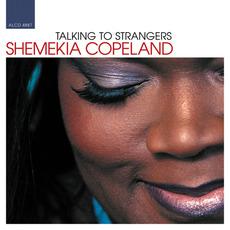Talking to Strangers mp3 Album by Shemekia Copeland