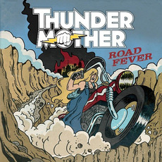 Road Fever mp3 Album by Thundermother
