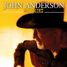 Goldmine mp3 Album by John Anderson
