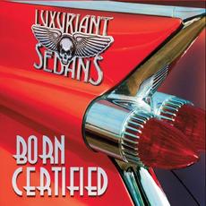 Born Certified mp3 Album by Luxuriant Sedans
