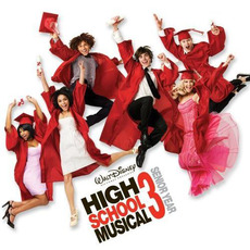 High School Musical 3: Senior Year mp3 Soundtrack by Various Artists