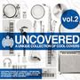 Ministry of Sound: Uncovered: A Unique Collection of Cool Covers, Volume 2