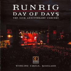 Day of Days: The 30th Anniversary Concert by Runrig