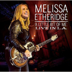 A Little Bit of Me: Live in L.A. mp3 Live by Melissa Etheridge
