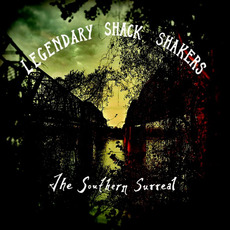 The Southern Surreal mp3 Album by Th' Legendary Shack*Shakers