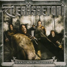Vaadimme metallia (Limited Edition) mp3 Album by Teräsbetoni
