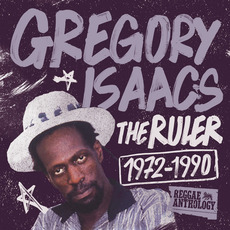 The Ruler 1972-1990 by Gregory Isaacs