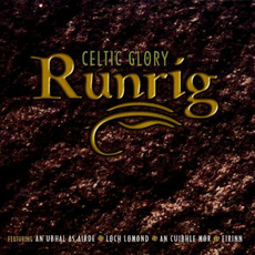 Celtic Glory mp3 Artist Compilation by Runrig
