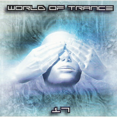 World of Trance 17 mp3 Compilation by Various Artists