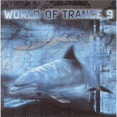 World of Trance 9 mp3 Compilation by Various Artists