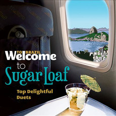 Welcome To The SUGAR LOAF: Top Delightful Duets mp3 Compilation by Various Artists