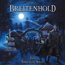 The Inn Of Sorrowing Souls mp3 Album by Breitenhold