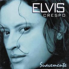 Suavemente mp3 Album by Elvis Crespo