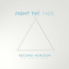 Second Horizon Reimagined mp3 Album by Fight The Fade
