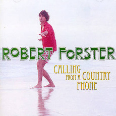 Calling From a Country Phone mp3 Album by Robert Forster