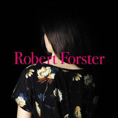 Songs To Play mp3 Album by Robert Forster
