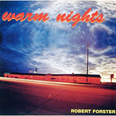 Warm Nights mp3 Album by Robert Forster