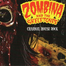 Charnel House Rock by Zombina and The Skeletones