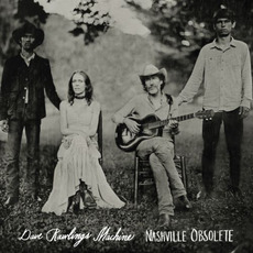 Nashville Obsolete mp3 Album by Dave Rawlings Machine