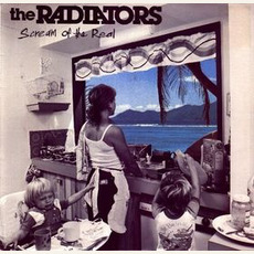 Scream of the Real mp3 Album by The Radiators (AUS)