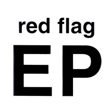 EP by Red Flag