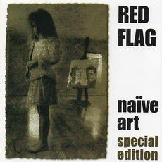 Naïve Art (Special Edition) mp3 Album by Red Flag