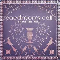 Share the Well mp3 Album by Caedmon's Call