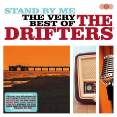Stand By Me - The Very Best of by The Drifters