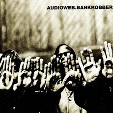 Bankrobber mp3 Single by Audioweb