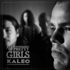 All The Pretty Girls mp3 Single by Kaleo