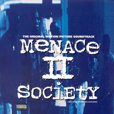 Menace II Society: The Original Motion Picture Soundtrack mp3 Soundtrack by Various Artists