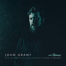 John Grant with the BBC Philharmonic Orchestra : Live in Concert mp3 Live by John Grant