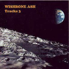 Tracks 3 mp3 Live by Wishbone Ash