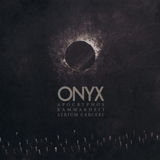 Onyx mp3 Album by Apocryphos, Kammarheit & Atrium Carceri