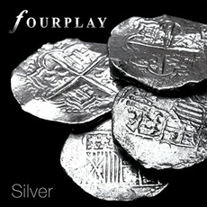 Silver mp3 Album by Fourplay