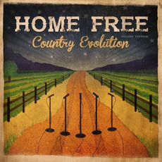 Country Evolution (Deluxe Edition) mp3 Album by Home Free
