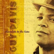 Chocolate to the Bone mp3 Album by Guy Davis