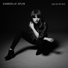 Light Up the Dark (Deluxe Edition) mp3 Album by Gabrielle Aplin