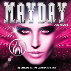 Mayday 2014: Full Senses mp3 Compilation by Various Artists