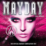 Mayday 2014: Full Senses