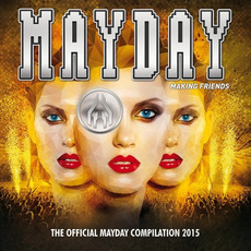 Mayday 2015: Making Friends by Various Artists